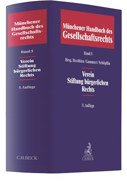 Abbildung von Münchener Handbuch des Gesellschaftsrechts, Band 5: Verein, Stiftung bürgerlichen Rechts | 5. Auflage | 2021 | beck-shop.de