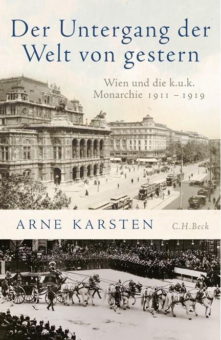 Cover: Arne Karsten, Der Untergang der Welt von gestern