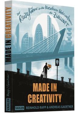 Abbildung von Rapp / Gaertner | Made in Creativity | 2019 | Der Reiseführer zu den kreativ...
