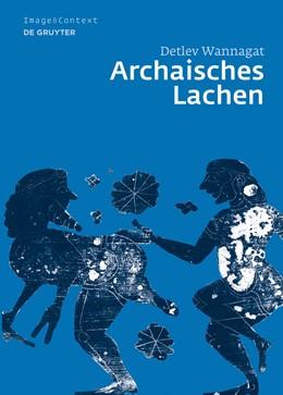 Abbildung von Wannagat | Archaisches Lachen | 1. Auflage | 2015 | 3 | beck-shop.de