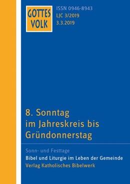 Abbildung von Hartmann / Thome | 8. Sonntag im Jahreskreis bis Gründonnerstag | 1. Auflage | 2019 | beck-shop.de