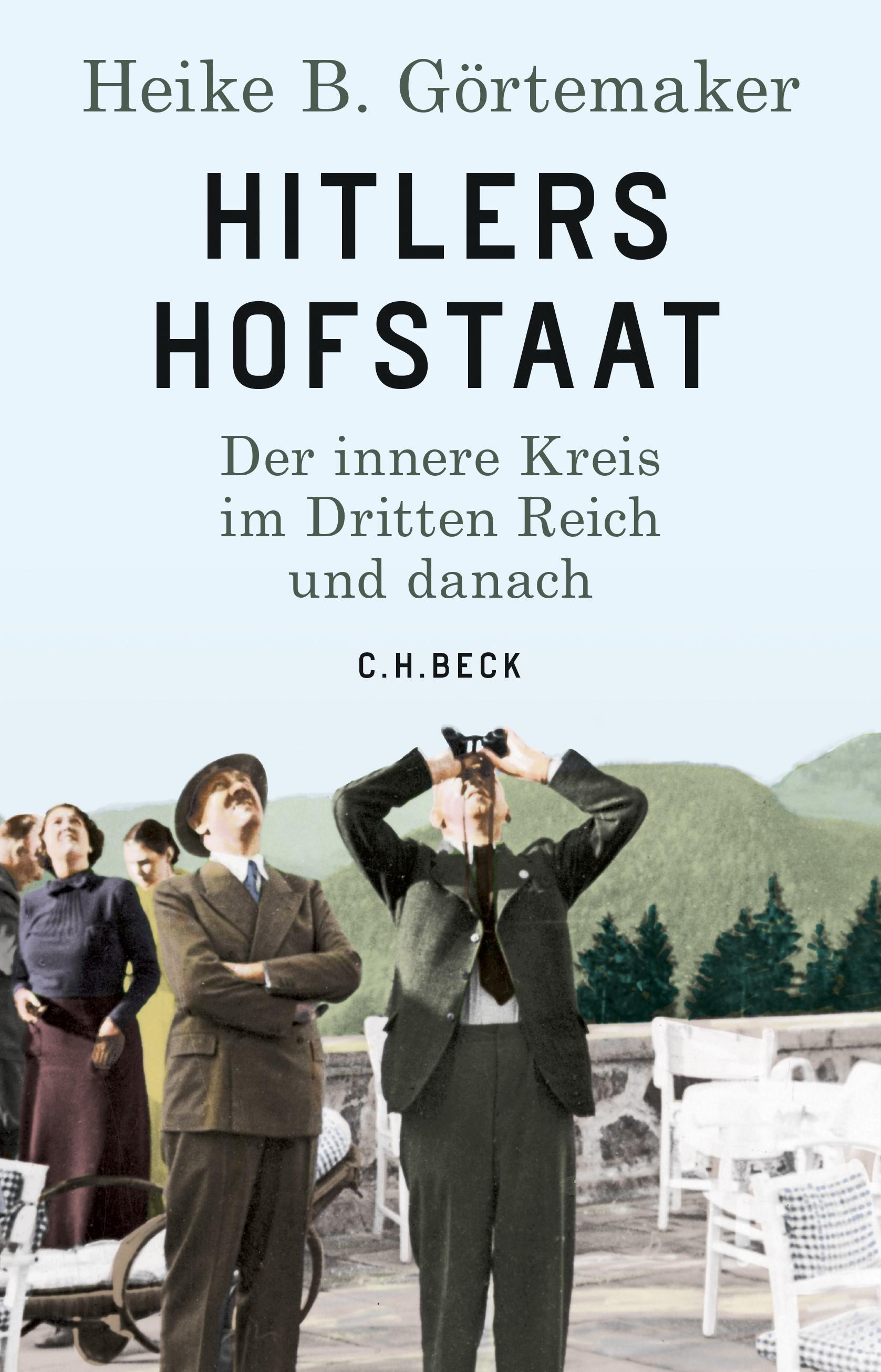 Hitlers Hofstaat | Görtemaker, Heike B., 2019 | Buch (Cover)