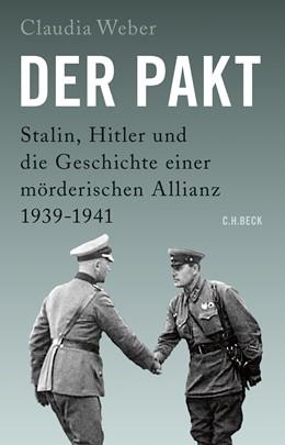 Abbildung von Weber, Claudia | Der Pakt | 2. Auflage | 2019 | Stalin, Hitler und die Geschic...