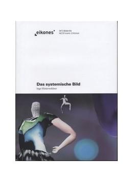Abbildung von Hinterwaldner | Das systemische Bild | 1. Auflage | 2010 | beck-shop.de