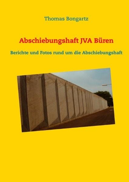 Abschiebungshaft JVA Büren   Bongartz, 2018   Buch (Cover)