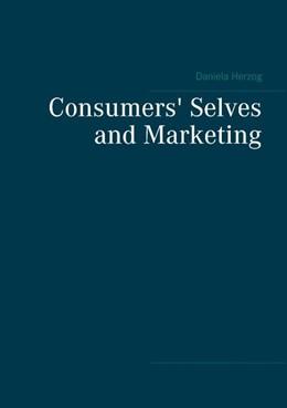 Abbildung von Herzog | Consumers' Selves and Marketing | 2. Auflage | 2019