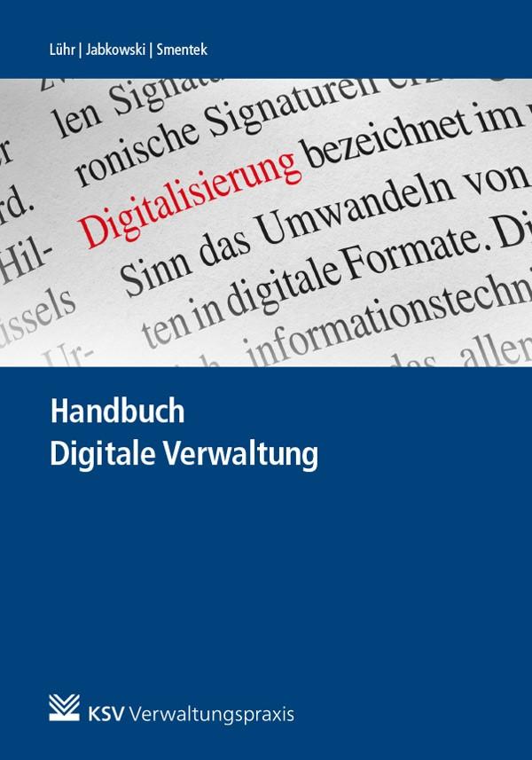 Abbildung von Lühr / Jabkowski / Smentek | Handbuch Digitale Verwaltung | 1. Auflage | 2019