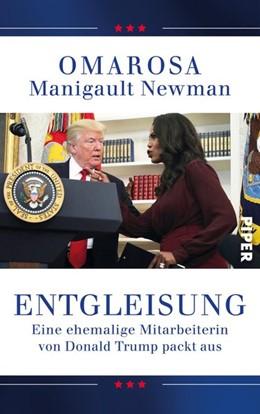 Abbildung von Manigault Newman | Entgleisung | 2018 | Eine ehemalige Mitarbeiterin v...