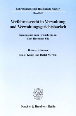 Abbildung von König / Merten | Verfahrensrecht in Verwaltung und Verwaltungsgerichtsbarkeit. | 2000 | Symposium zum Gedächtnis an Ca... | 142