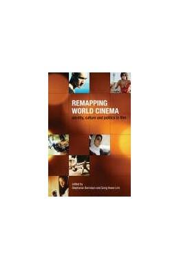 Abbildung von Dennison / Lim   Remapping World Cinema   2006