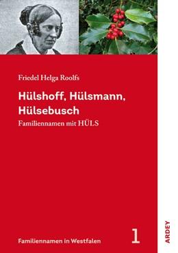 Abbildung von Roolfs   Hülshoff, Hülsmann, Hülsebusch   1. Auflage   2019   beck-shop.de