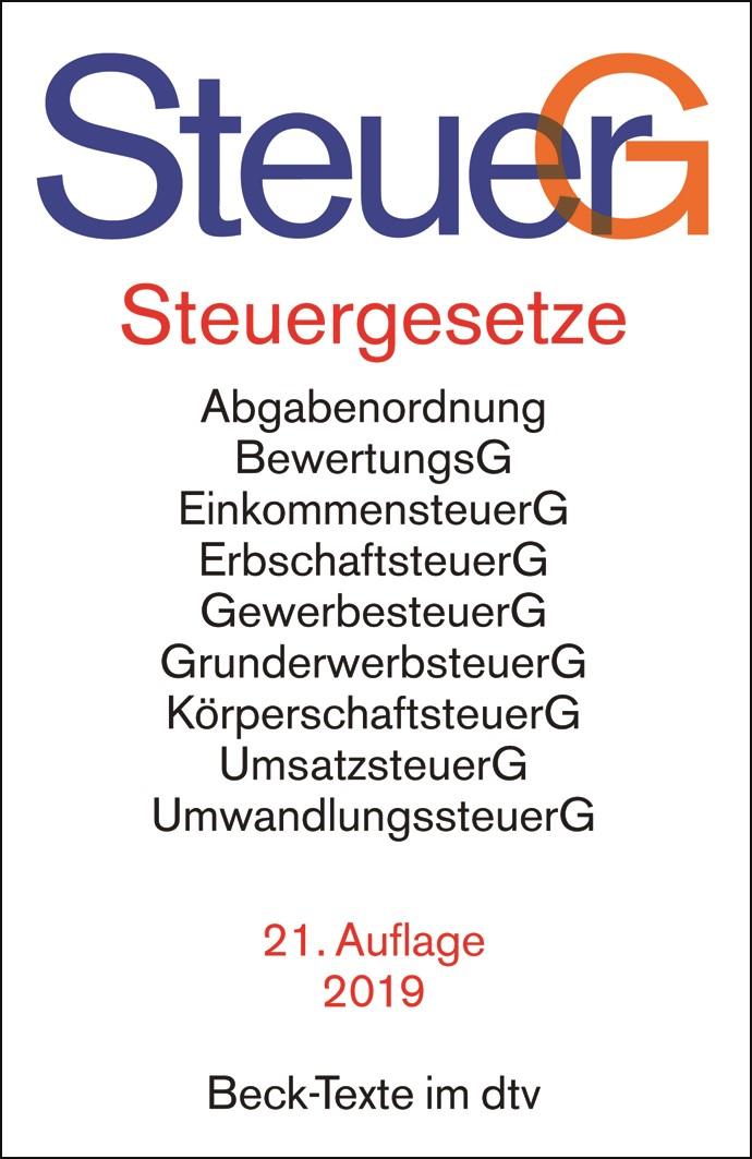 Steuergesetze: SteuerG | 21. Auflage, 2019 | Buch (Cover)