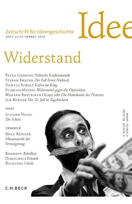 Cover: , Zeitschrift für Ideengeschichte Heft XIII/3 Herbst 2019