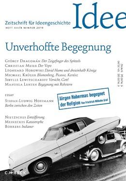 Abbildung von Zeitschrift für Ideengeschichte Heft XIII/4 Winter 2019   2019   Unverhoffte Begegnung