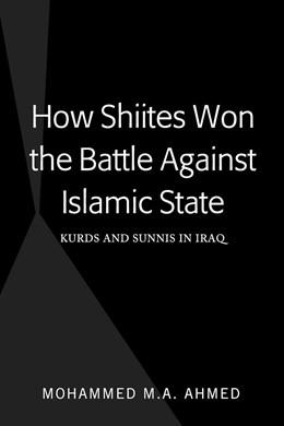 Abbildung von Ahmed | How Shiites Won the Battle Against Islamic State | 2018 | Kurds and Sunnis in Iraq