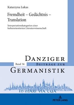Abbildung von Lukas | Fremdheit - Gedächtnis - Translation | 1. Auflage | 2018 | beck-shop.de