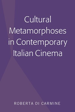 Abbildung von Di Carmine | Cultural Metamorphoses in Contemporary Italian Cinema | 2018