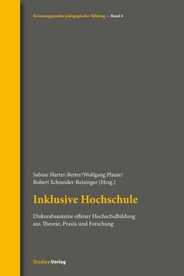 Abbildung von Harter-Reiter / Plaute | Inklusive Hochschule | 1. Auflage | 2018 | beck-shop.de