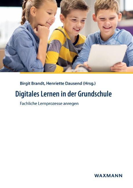 Digitales Lernen in der Grundschule | Brandt / Dausend, 2018 | Buch (Cover)