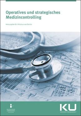 Abbildung von Dercks   Operatives und strategisches Medizincontrolling   1. Auflage   2018   beck-shop.de