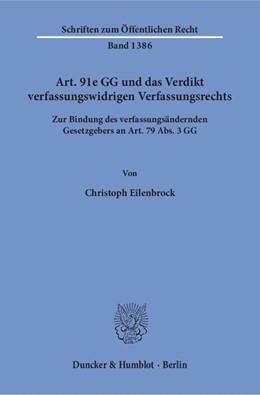 Abbildung von Eilenbrock | Art. 91e GG und das Verdikt verfassungswidrigen Verfassungsrechts | 2018 | Zur Bindung des verfassungsänd... | 1386