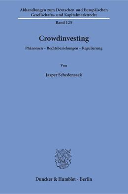 Abbildung von Schedensack | Crowdinvesting | 2018 | Phänomen – Rechtsbeziehungen –... | 125