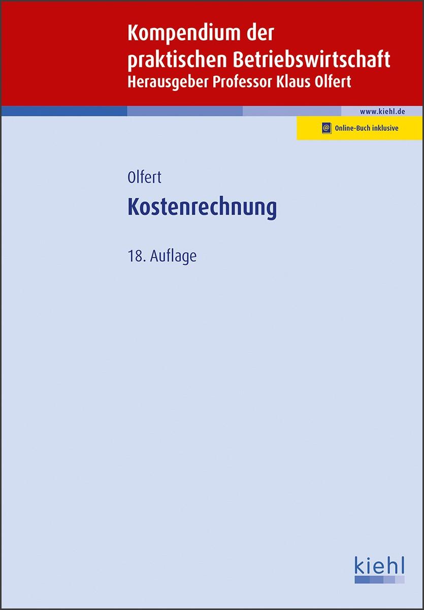 Kostenrechnung   Olfert (Hrsg.)   18. Auflage, 2018   Buch (Cover)