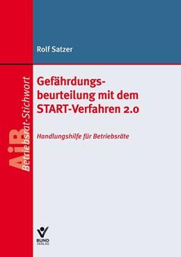 Abbildung von Satzer | Gefährdungsbeurteilung mit dem START-Verfahren 2.0 | 1. Auflage | 2018 | beck-shop.de