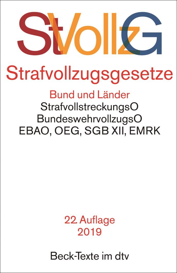 Strafvollzugsgesetze: StVollzG | 22. Auflage, 2018 | Buch (Cover)