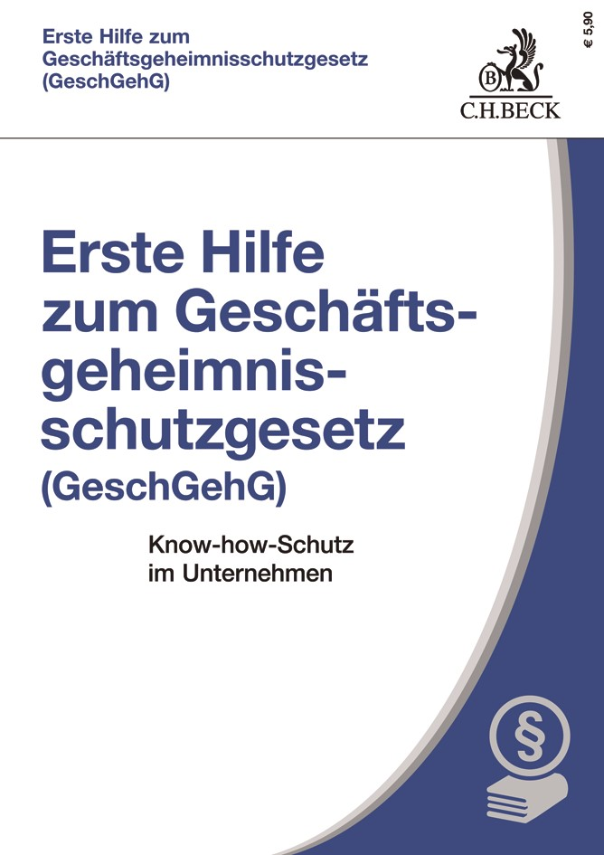 Erste Hilfe zum Geheimnisschutzgesetz (GeschGehG), 2019 | Buch (Cover)