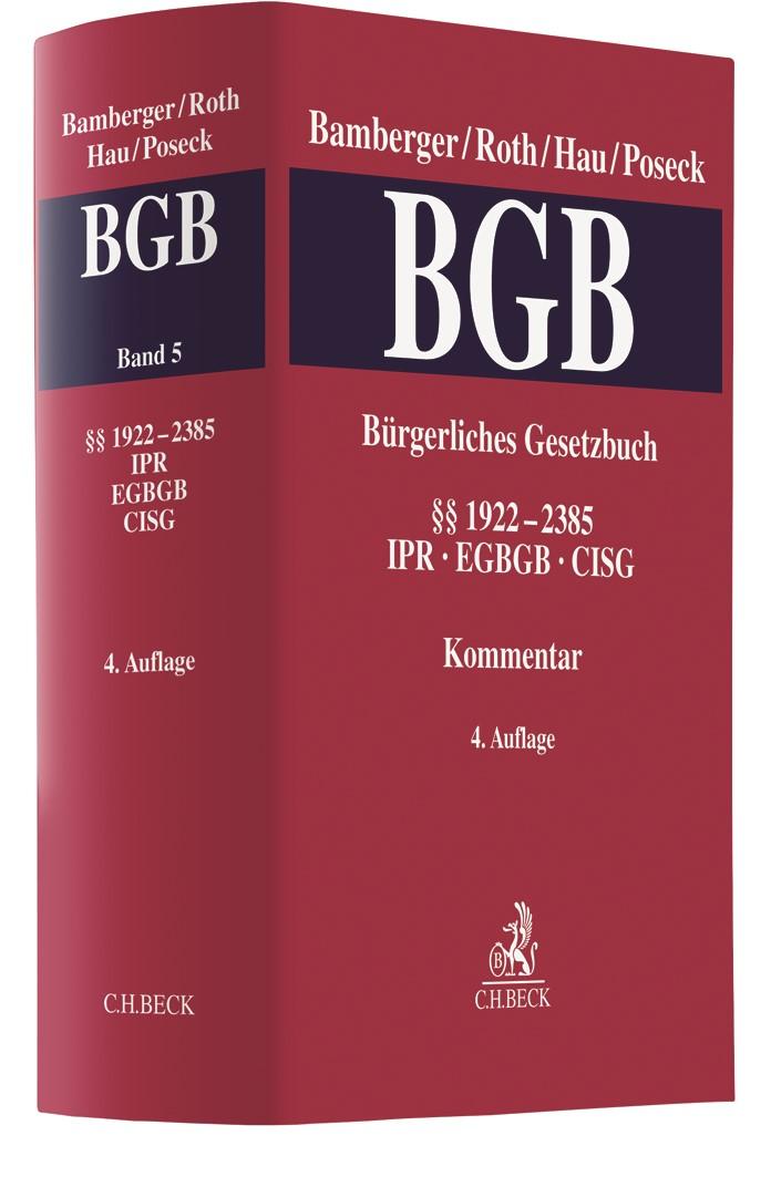 Abbildung von Bamberger / Roth / Hau / Poseck | Bürgerliches Gesetzbuch: BGB,  Band 5: §§ 1922-2385 • CISG, IPR, EGBGB | 4. Auflage | 2019