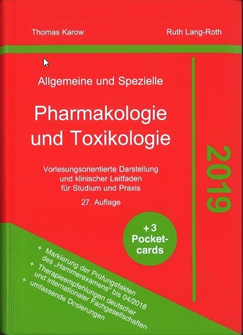 Allgemeine und Spezielle Pharmakologie und Toxikologie 2019 | Karow / Lang-Roth | 27., aktualisierte Auflage, 2018 | Buch (Cover)