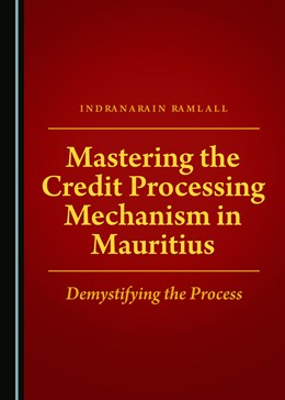 Abbildung von Mastering the Credit Processing Mechanism in Mauritius | 2018 | Demystifying the Process
