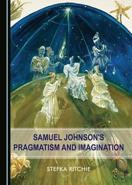 Abbildung von Samuel Johnson's Pragmatism and Imagination | 2018