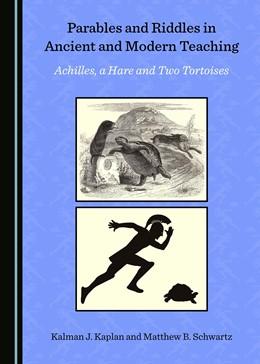 Abbildung von Parables and Riddles in Ancient and Modern Teaching | 1. Auflage | 2018 | beck-shop.de