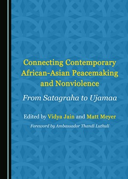 Abbildung von Connecting Contemporary African-Asian Peacemaking and Nonviolence | 1. Auflage | 2018 | beck-shop.de