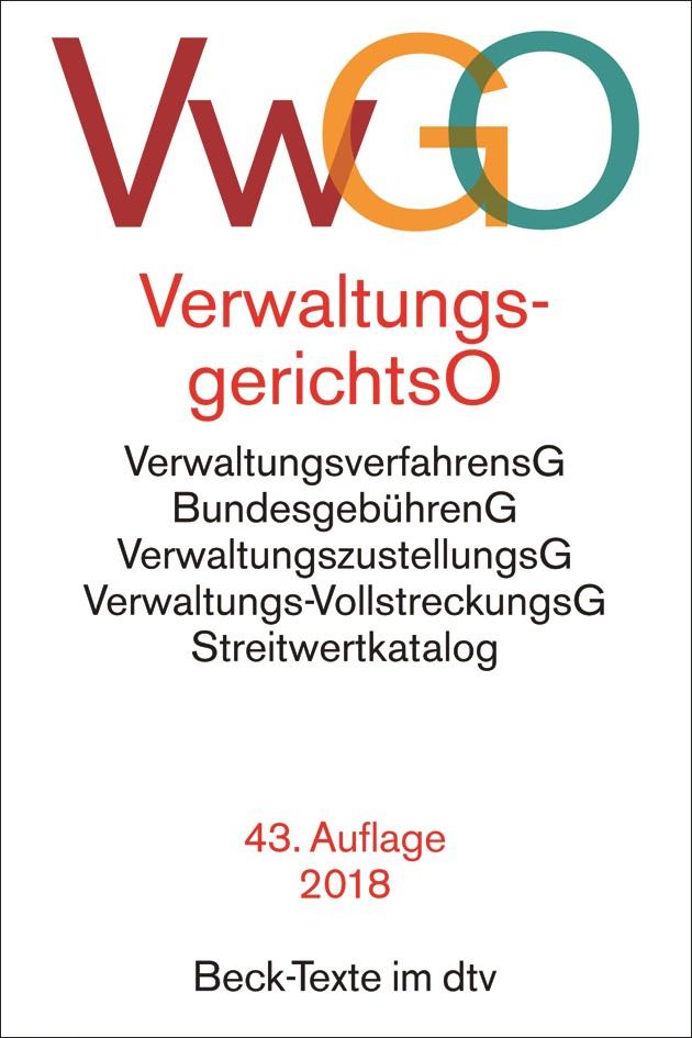 Verwaltungsgerichtsordnung, Verwaltungsverfahrensgesetz: VwGO | 43., neu bearbeitete Auflage, 2018 | Buch (Cover)