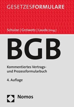Abbildung von Schulze / Grziwotz | Bürgerliches Gesetzbuch | 4. Auflage | 2019 | beck-shop.de