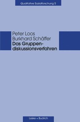 Abbildung von Loos / Schäffer   Das Gruppendiskussionsverfahren   2001   Theoretische Grundlagen und em...   5