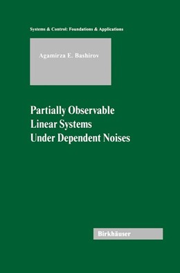 Abbildung von Bashirov | Partially Observable Linear Systems Under Dependent Noises | 2003 | Under Dependent Noises