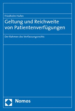 Abbildung von Hufen | Geltung und Reichweite von Patientenverfügungen | 2009 | Der Rahmen des Verfassungsrech...