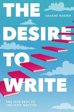 Abbildung von Harper | The Desire to Write | 1. Auflage | 2019 | beck-shop.de