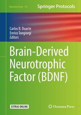 Abbildung von Duarte / Tongiorgi | Brain-Derived Neurotrophic Factor (BDNF) | 1. Auflage | 2019 | 143 | beck-shop.de