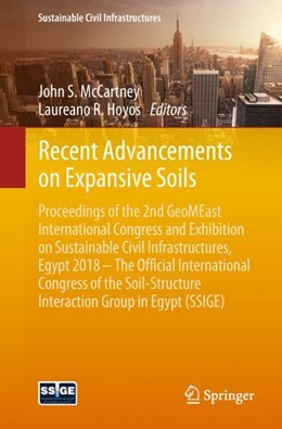 Abbildung von McCartney / Hoyos | Recent Advancements on Expansive Soils | 1st ed. 2019 | 2018 | Proceedings of the 2nd GeoMEas...