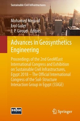 Abbildung von Meguid / Guler / Giroud | Advances in Geosynthetics Engineering | 1st ed. 2019 | 2018 | Proceedings of the 2nd GeoMEas...