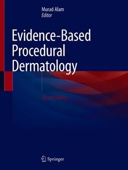Abbildung von Alam | Evidence-Based Procedural Dermatology | 2nd ed. 2019 | 2019
