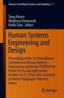 Abbildung von Ahram / Karwowski | Human Systems Engineering and Design | 1. Auflage | 2018 | 876 | beck-shop.de