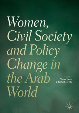 Abbildung von Yassin / Hoppe | Women, Civil Society and Policy Change in the Arab World | 1st ed. 2019 | 2019