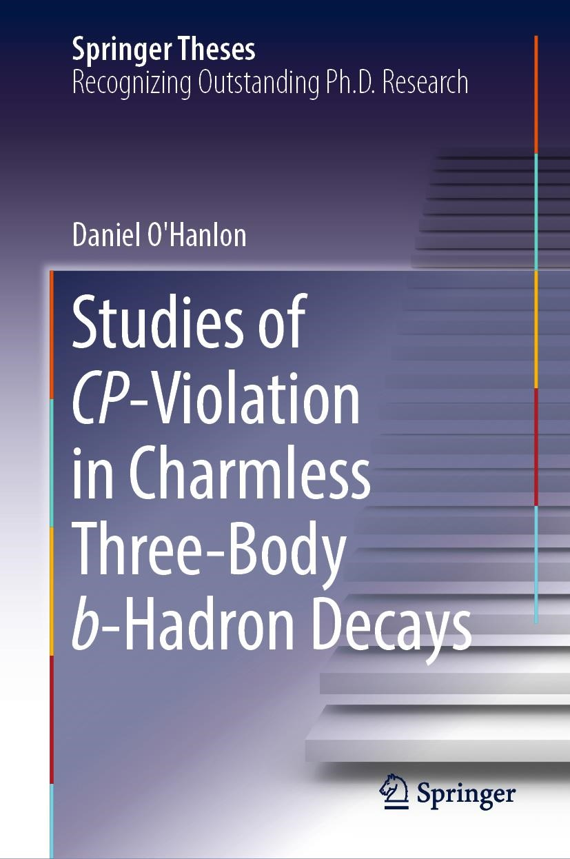 Studies of CP-Violation in Charmless Three-Body b-Hadron Decays | O'Hanlon | 1st ed. 2018, 2018 | Buch (Cover)