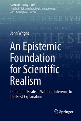 Abbildung von Wright | An Epistemic Foundation for Scientific Realism | 1st ed. 2018 | 2018 | Defending Realism Without Infe... | 402